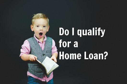 Do I qualify for a home loan? Answers to your home buying questions