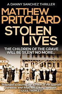 Stolen Lives by Matthew Pritchard