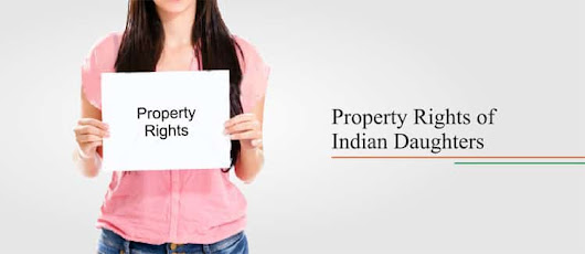 Property Rights of Indian Daughters - Property lawyers in India