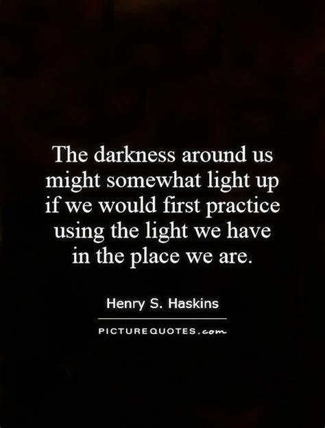 Best Quotes Light Darkness
