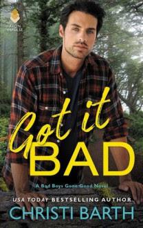 Got It Bad - Christi Barth