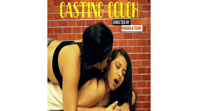Casting Couch (2020) - MangoTv WebSeries Season 1 (EP 2 Added)