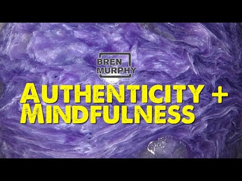 Authenticity and Mindfulness - Facebook Live Bren Murphy 2017