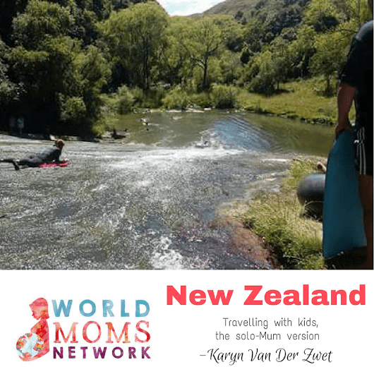 NEW ZEALAND: Travelling With Kids, The Solo-Mum Version - World Moms Network