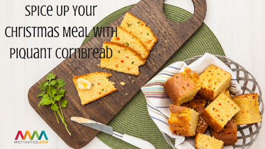 Spice Up Your Christmas Meal With Piquant Cornbread - Motivated Mom