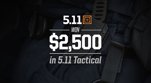 Win $3,000 of 5.11 Tactical @TacticalGear.com
