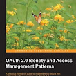 "Book ""OAuth 2.0 Identity and Access Management Patterns"" is available for purchase!"