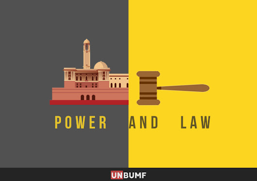 Power And Law: The Age Old Tussle Between The Judiciary And The Government