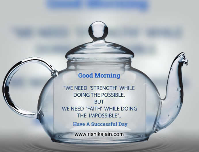 Good Morning Have A Beautiful Day Ahead Inspirational Quotes