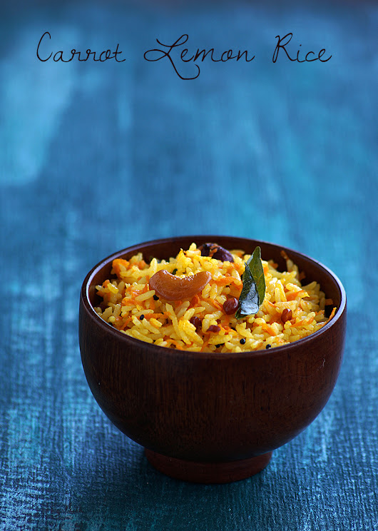 Carrot Nimmakaya Pulihora - South Indian Style Carrot Lemon Rice Recipe