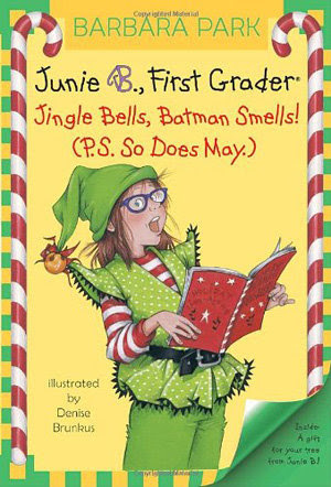 """Junie B., First Grader: Jingle Bells, Batman Smells!"" by Barbara Park"