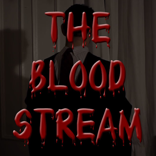 The Blood Stream - Episode 00006 - Solus