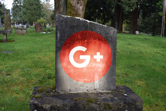 RIP, Google+: long ailing and finished off by a security bug