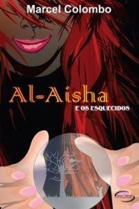 Al-Aisha e os Esquecidos
