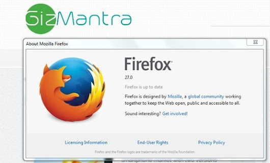 Firefox 27 now Available with extended SocialAPI | GizMantra