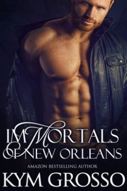 Blitz: Immortals of New Orleans Box Set (1-4) by Kym Grosso