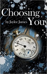 Choosing You by Jaylee James