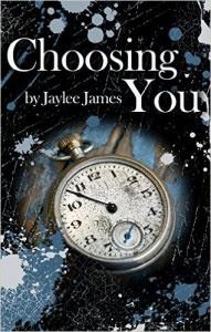 Choosing You by Jaylee James