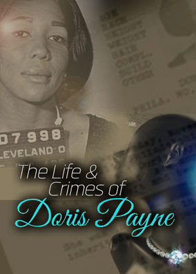 Life and Crimes of Doris Payne, The