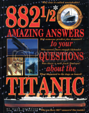 '882 1/2 Amazing Answers to Your Questions About the Titanic' by Hugh Brewster