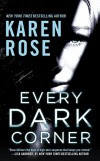 Every Dark Corner (The Cincinnati Series) - Karen Rose