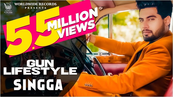 GUN LIFESTYLE LYRICS SINGGA | NEW PUNJABI SONG 2020