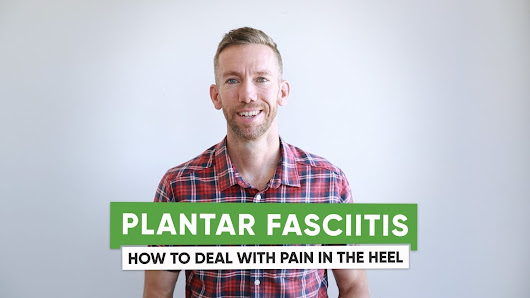 Plantar fasciitis: How to Deal with Pain in the Heel - SoleFit