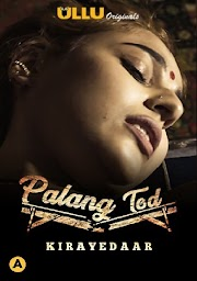 Palang Tod Kirayedaar 2021 WEB-DL 150MB Hindi ULLU 720p