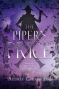Title: The Piper's Price, Author: Audrey Greathouse