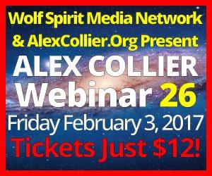 Alex Collier's TWENTY-SIXTH Webinar *LIVE* - February 3, 2017!