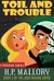 Toil and Trouble (Jolie Wilkin...
