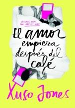 El amor empieza después del café (Coffee Love I) Xuso Jones