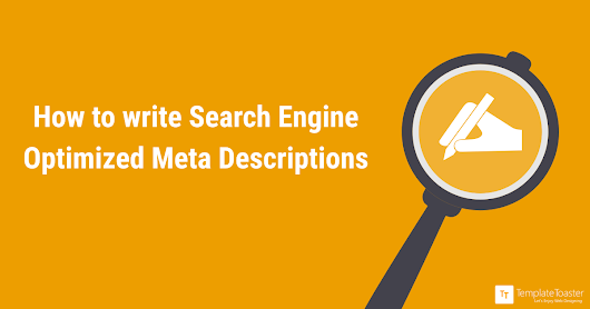 How to write Search Engine Optimized Meta Descriptions