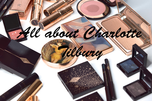 All about Charlotte Tilbury - фотоанонс