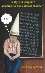 Is My Kid Stupid