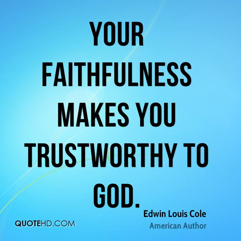 Faithfulness Quotes Page 1 Quotehd