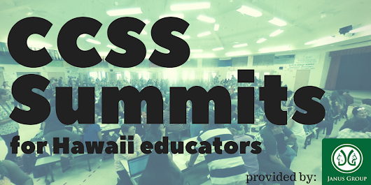 CCSS Summits for Hawaii Educators