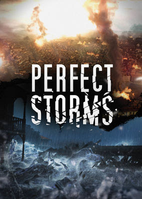 Perfect Storms: Disasters that Changed... - Season 1
