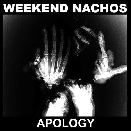 Weekend Nachos ‎– Apology LP