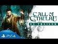 """Trailer EA3 2018 """"Call of Cthulhu"""" Un videojuego de terror que te dejara petrificado"""