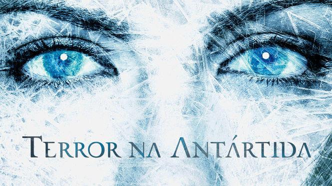Terror na Antártida | filmes-netflix.blogspot.com