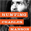 HUNTING CHARLES MANSON -- LIS WIEHL AND CAITLIN ROTHER LIVE SATURDAY