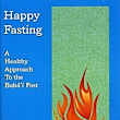Fasting is a time of rejuvenation and spiritual liberation! Here's a healthy way to make the most of it.