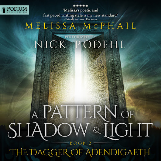 Dagger of Adendigaeth on Audible (and Maybe Something About Kingdom Blades) | Official Author Website of Melissa McPhail