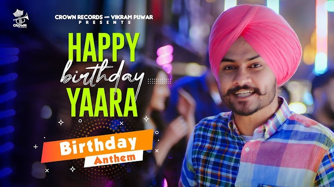 HAPPY BIRTHDAY YAARA LYRICS - HIMMAT SANDHU