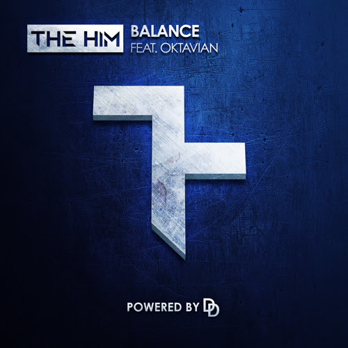 The Him - Balance (Ft Oktavian) by The Him