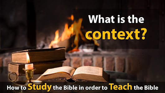 The Law of Context - Bible Study Lessons | Adult Sunday School Lessons |