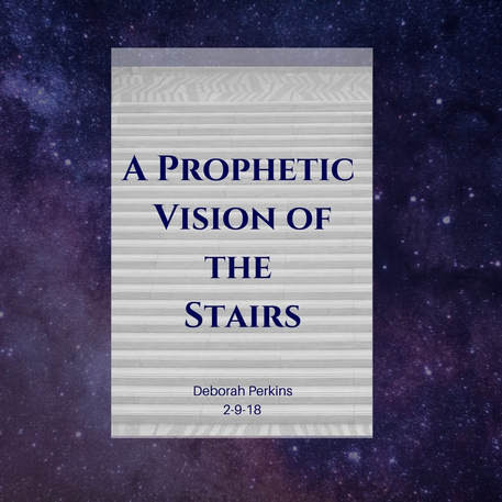 Prophetic Vision of the Stairs, Interview on Pray.Network, and More!