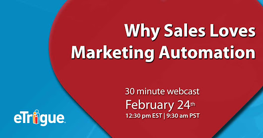 Webinar - Why Sales Loves Marketing Automation