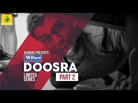 Ajmal Bismi Doosra - Part-1 | Limited Series - Karikku